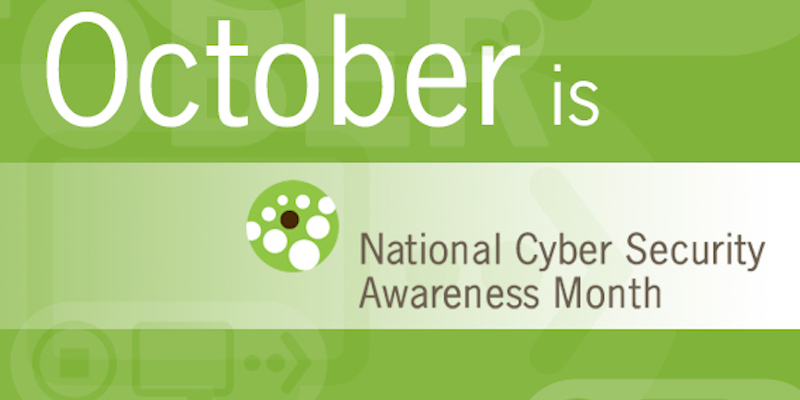 Tips to Keep Data Safe During National Cyber Security Awareness Month