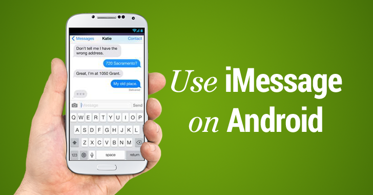 iMessage For Android: How to Get It And Use It